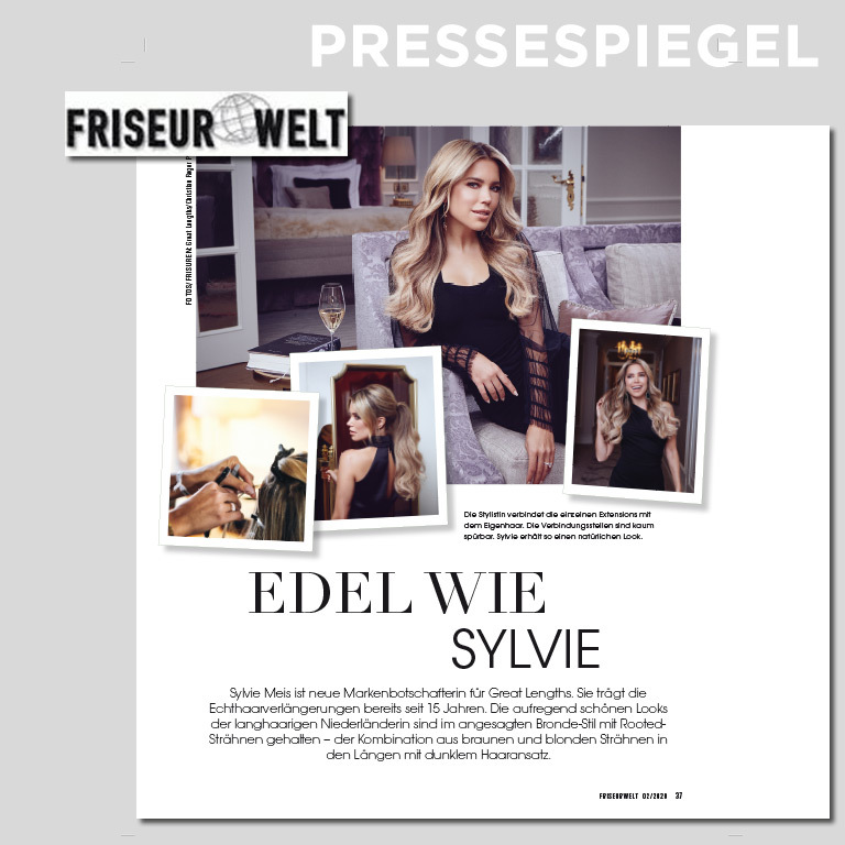Edel, wie Sylvie, FRISEURWELT 02/2020 (© Great Lengths/ Friseurwelt)
